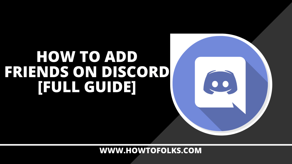 How To Add Friends On Discord
