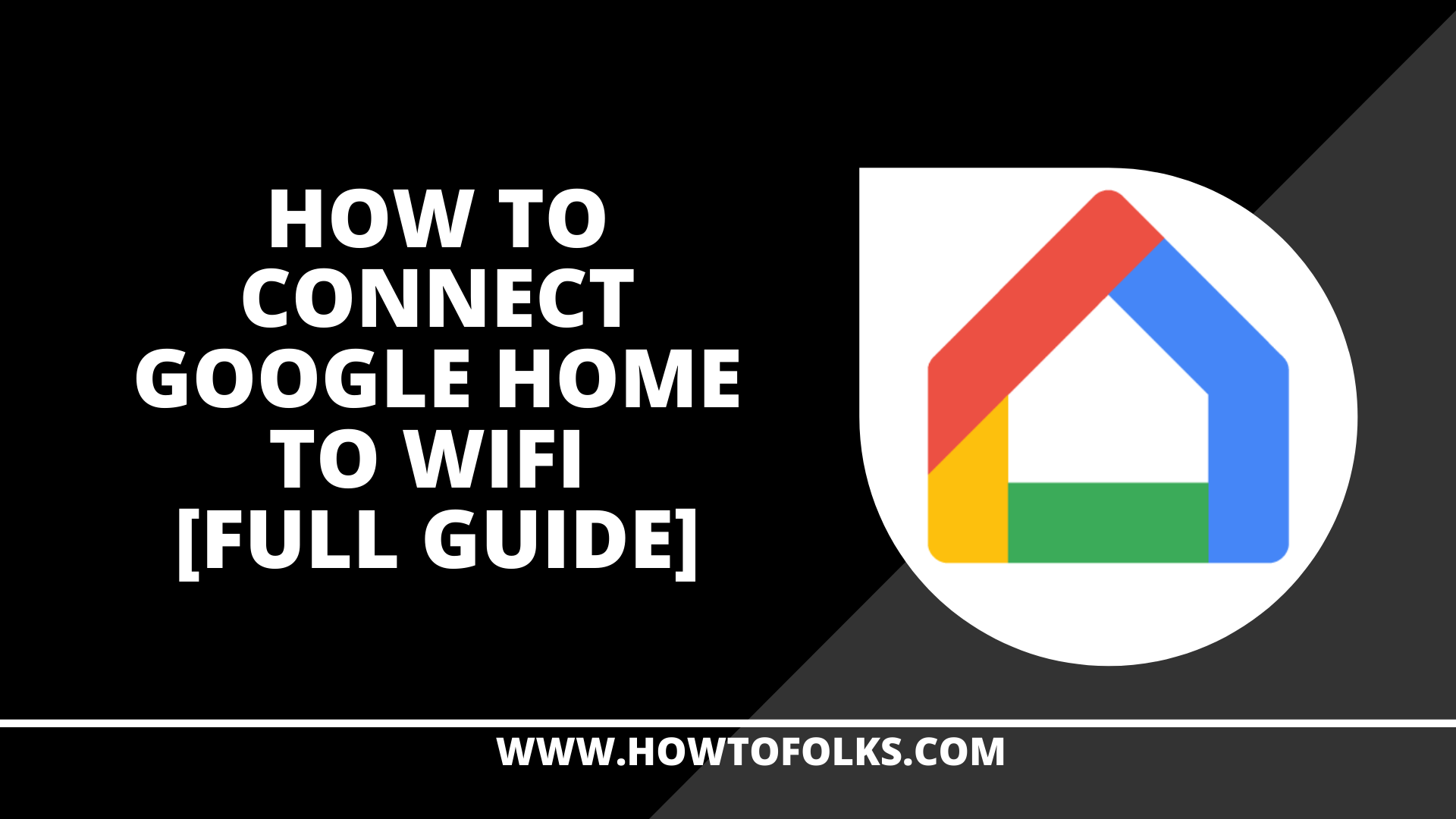 How To Connect Google Home to Wifi