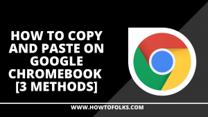 How To Copy And Paste On Google Chromebook