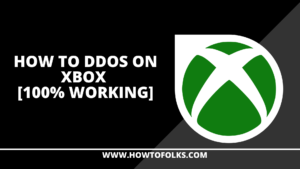 How To DDOS On Xbox